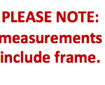 Please Note: measurements include frame.